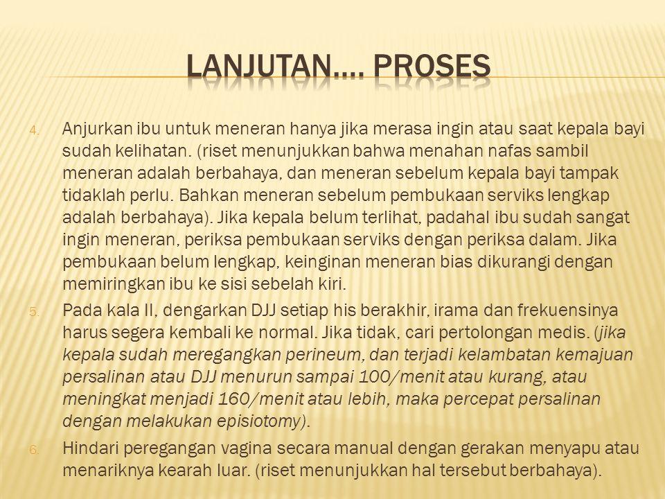 Lanjutan…. proses