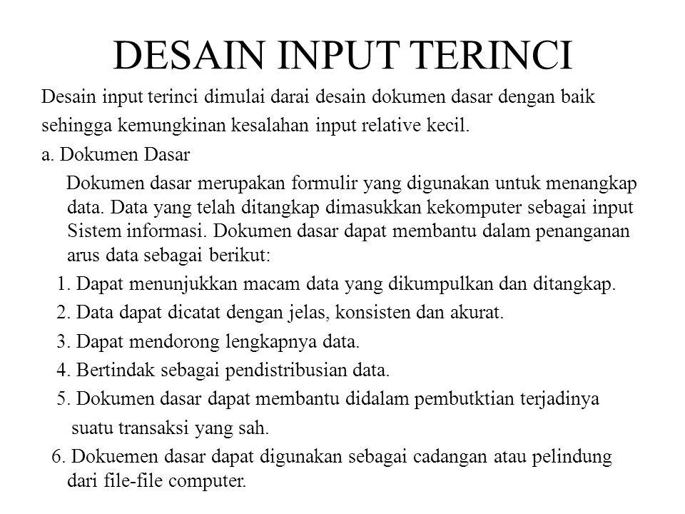 DESAIN INPUT TERINCI