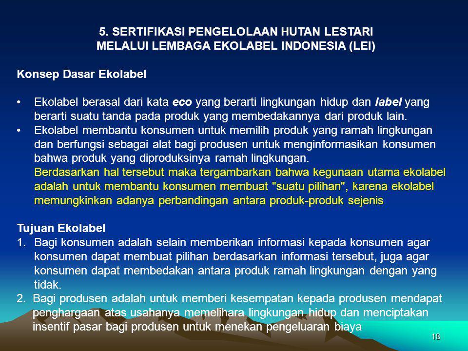 5. SERTIFIKASI PENGELOLAAN HUTAN LESTARI