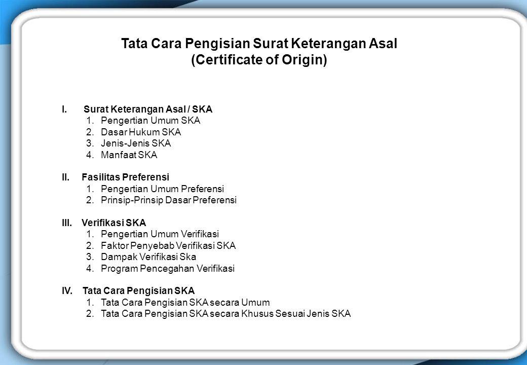 Tata Cara Pengisian Surat Keterangan Asal (Certificate of Origin)