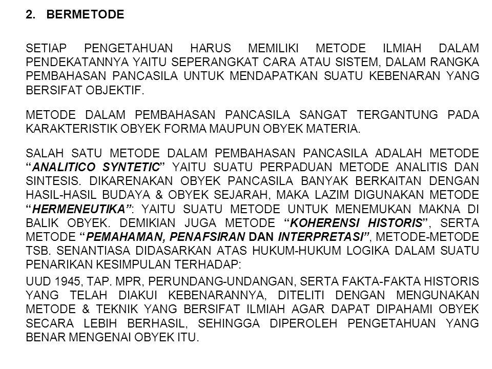 2. BERMETODE