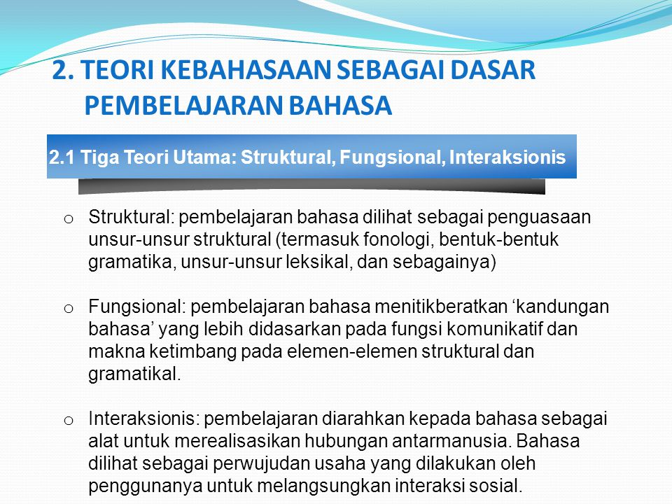 2.1 Tiga Teori Utama: Struktural, Fungsional, Interaksionis