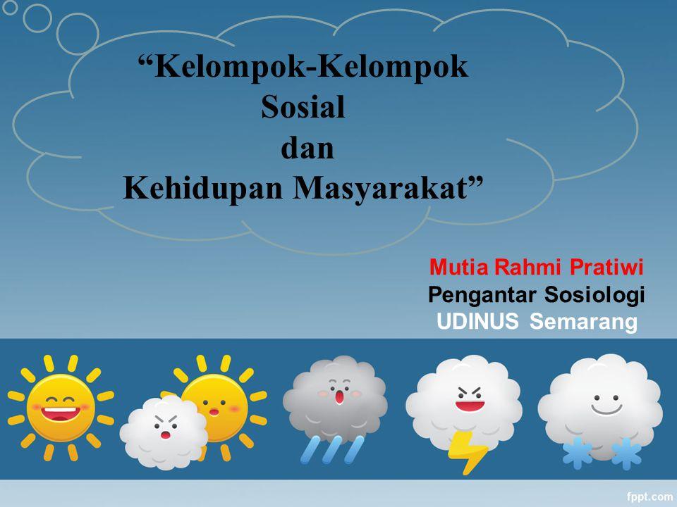 Kelompok-Kelompok Sosial Kehidupan Masyarakat