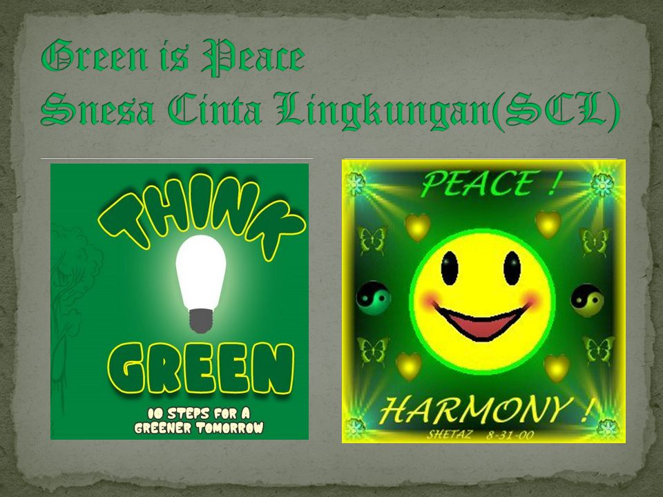 Green is Peace Snesa Cinta Lingkungan(SCL)