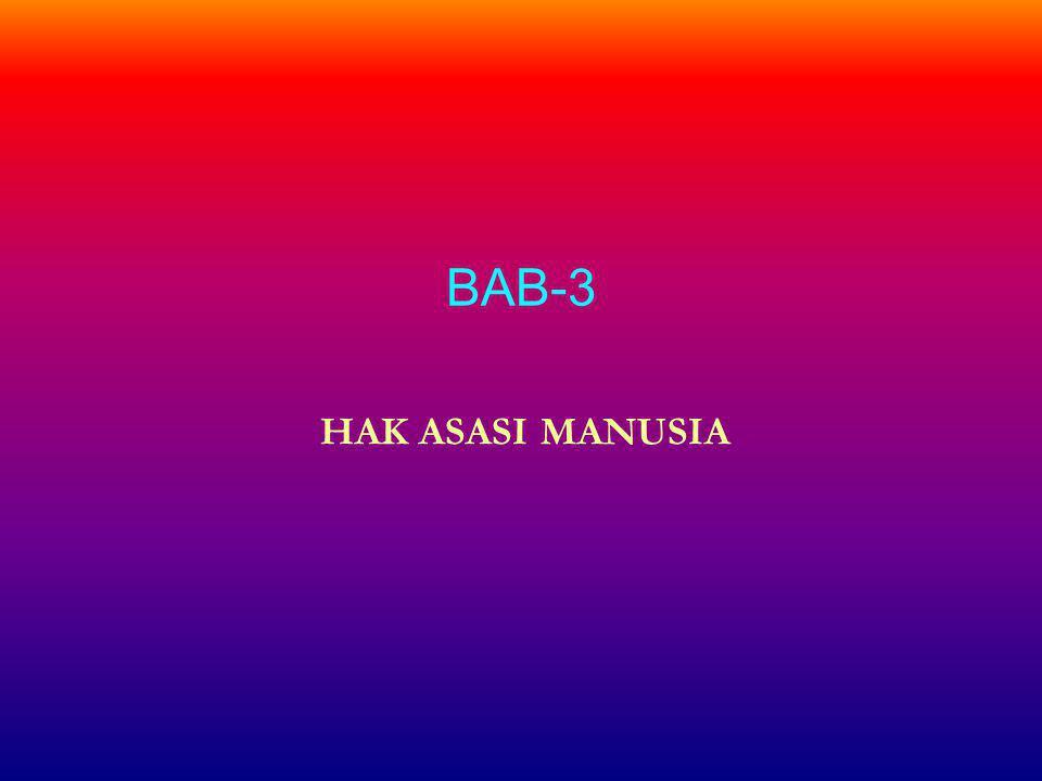 BAB-3 HAK ASASI MANUSIA