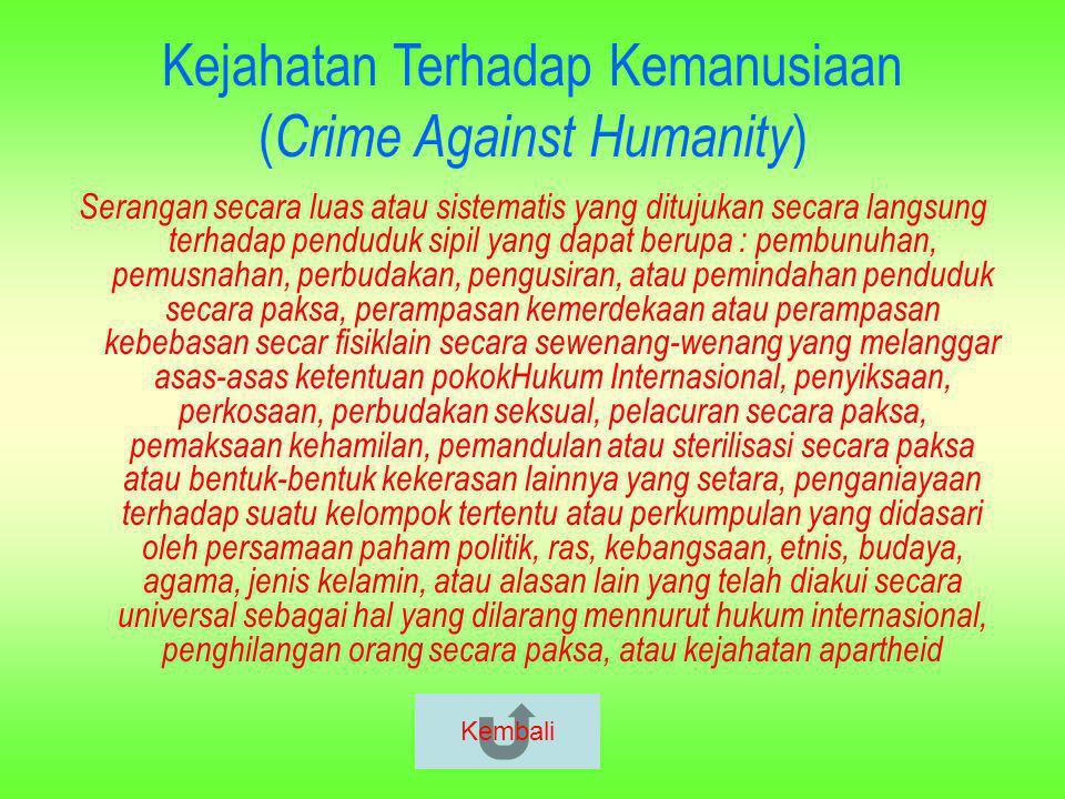 Kejahatan Terhadap Kemanusiaan (Crime Against Humanity)
