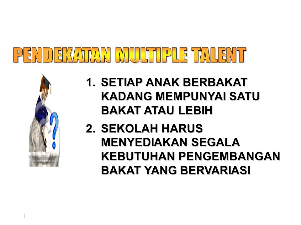 PENDEKATAN MULTIPLE TALENT