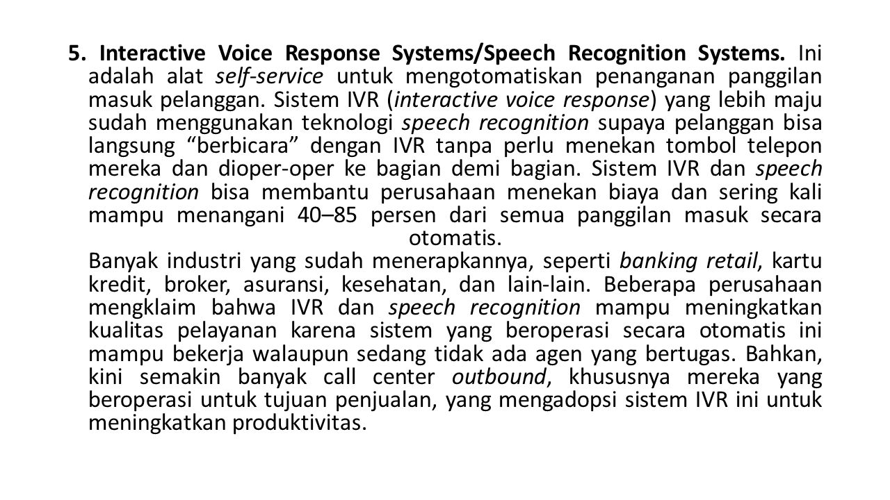 5. Interactive Voice Response Systems/Speech Recognition Systems