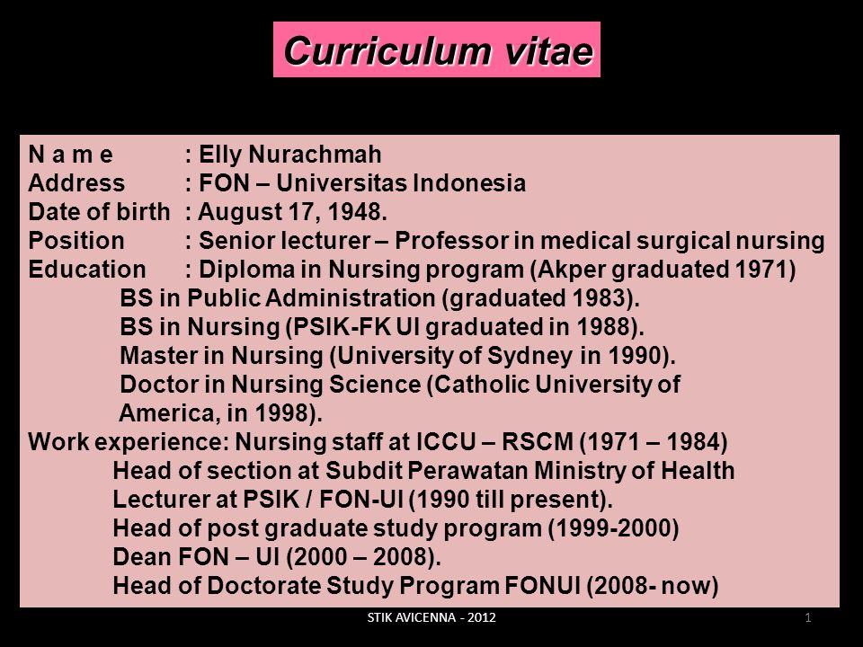 Curriculum vitae N a m e : Elly Nurachmah