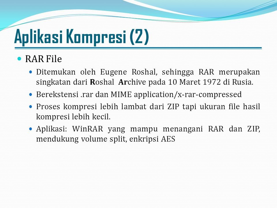 Aplikasi Kompresi (2) RAR File