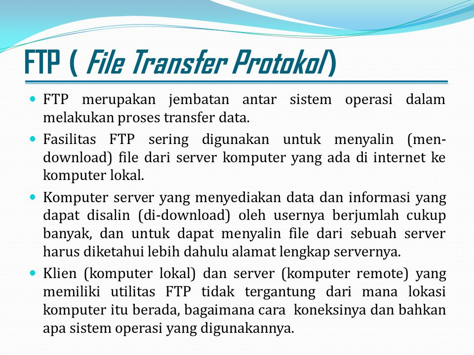 FTP ( File Transfer Protokol )