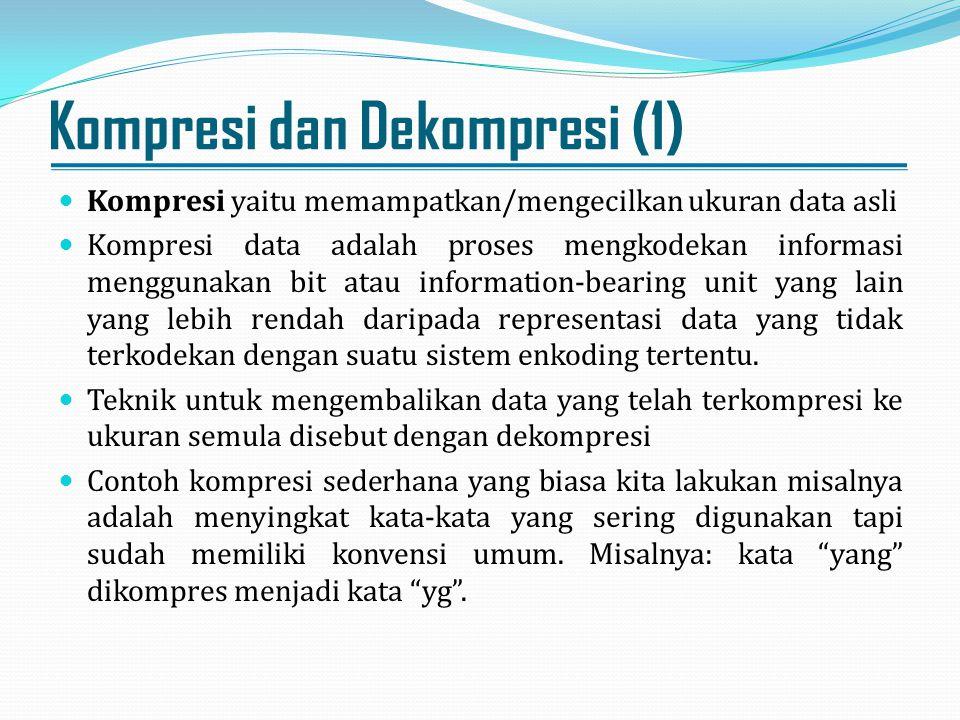 Kompresi dan Dekompresi (1)
