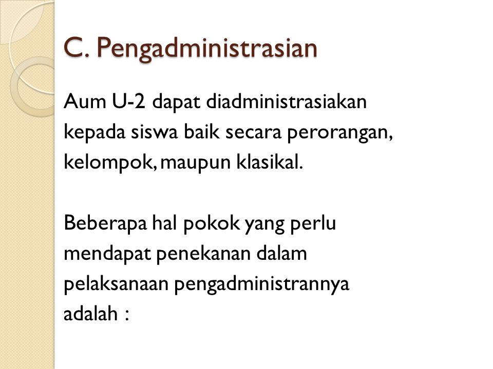 C. Pengadministrasian
