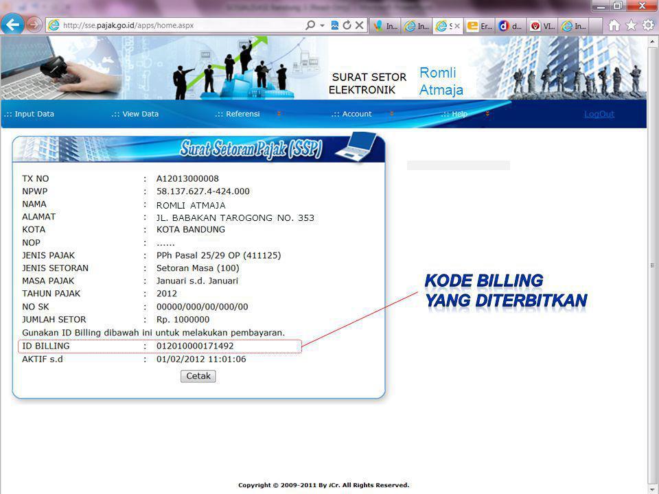 Kode Billing Yang diterbitkan Romli Atmaja ROMLI ATMAJA
