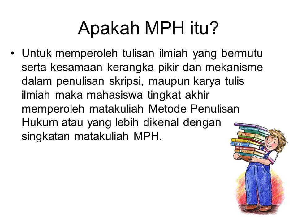 Apakah MPH itu