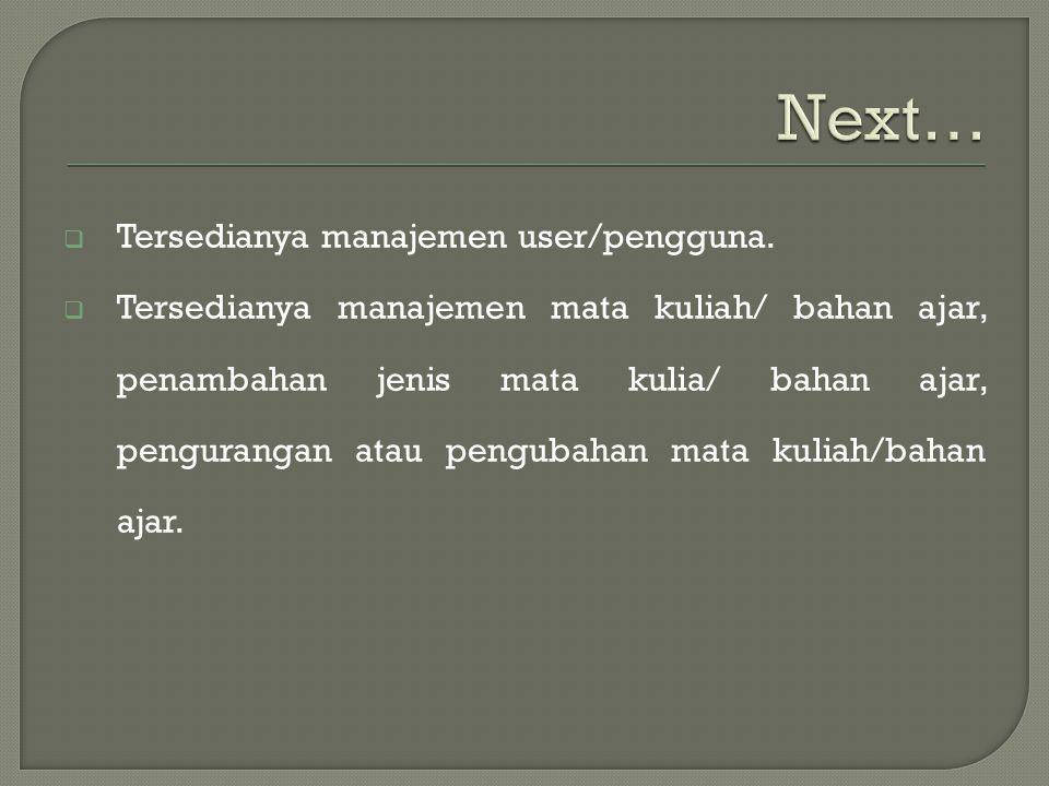 Next… Tersedianya manajemen user/pengguna.