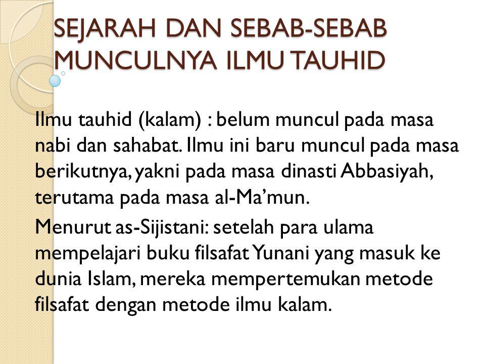 SEJARAH DAN SEBAB-SEBAB MUNCULNYA ILMU TAUHID