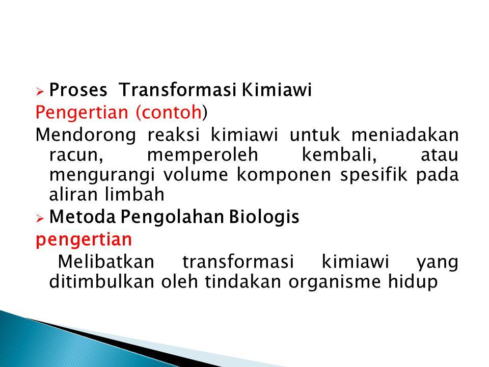 Proses Transformasi Kimiawi