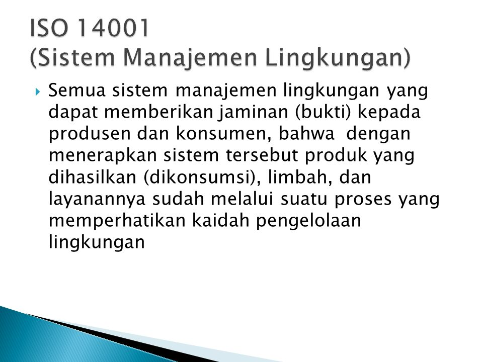 ISO 14001 (Sistem Manajemen Lingkungan)