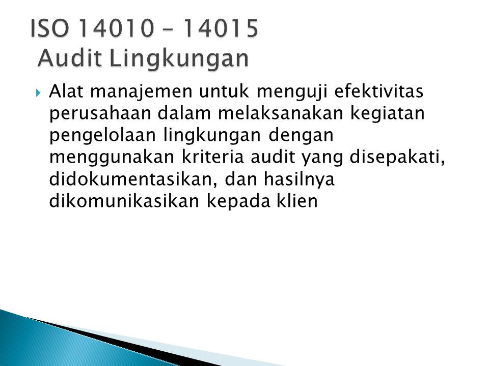 ISO 14010 – 14015 Audit Lingkungan