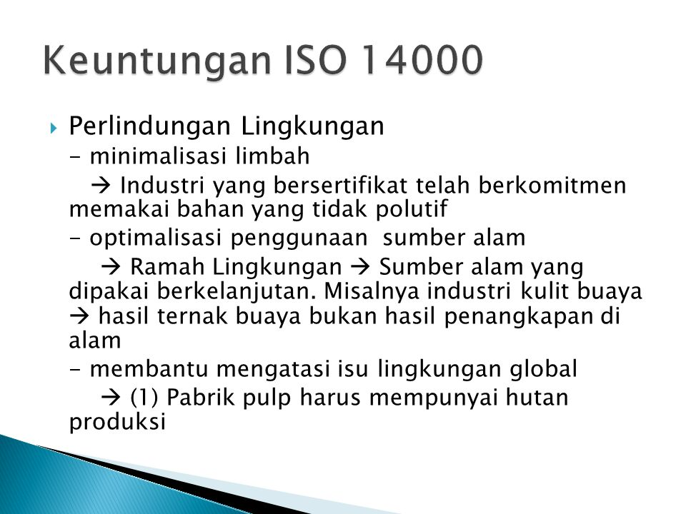 Keuntungan ISO 14000 Perlindungan Lingkungan - minimalisasi limbah