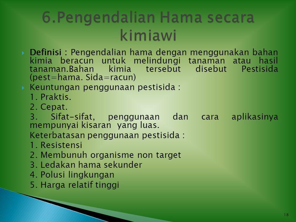 6.Pengendalian Hama secara kimiawi
