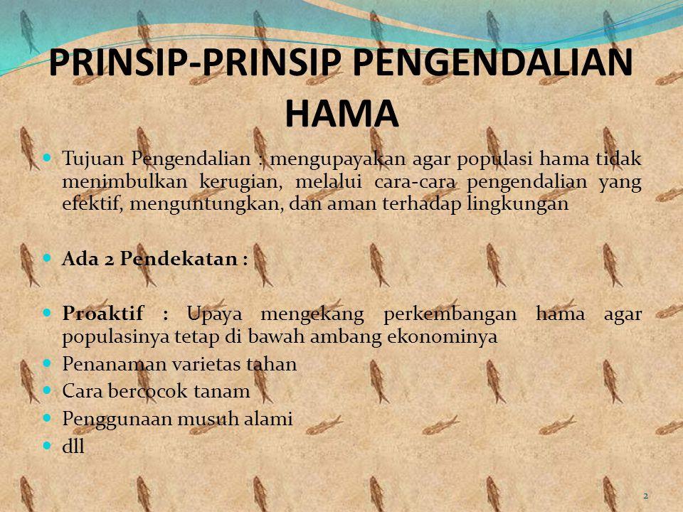 PRINSIP-PRINSIP PENGENDALIAN HAMA