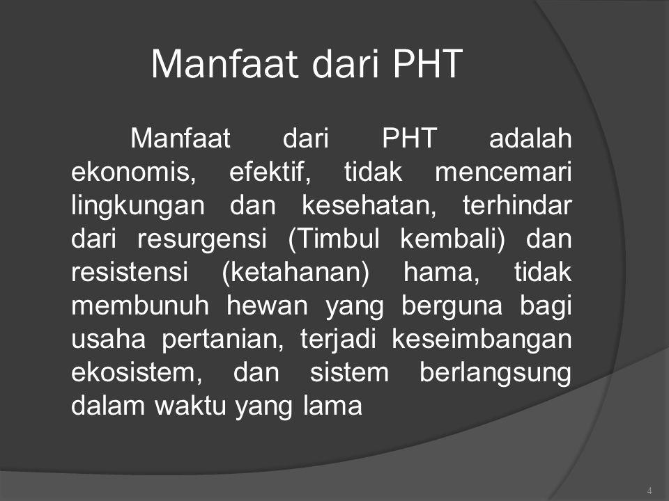 Manfaat dari PHT