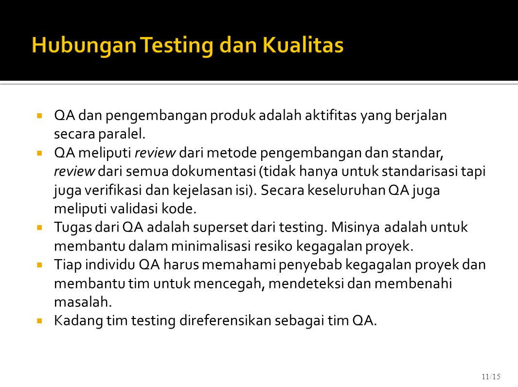 Hubungan Testing dan Kualitas