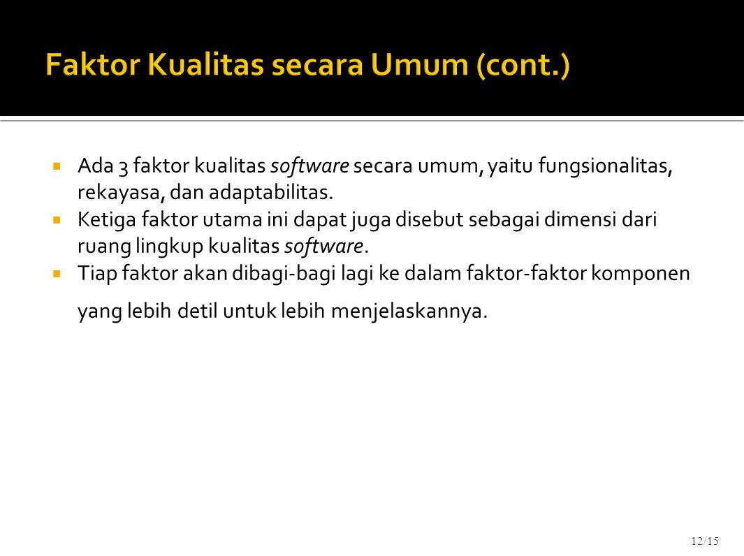 Faktor Kualitas secara Umum (cont.)