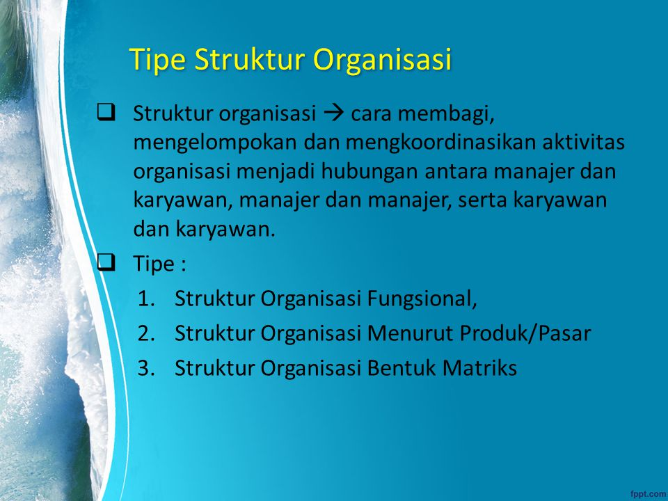 Tipe Struktur Organisasi