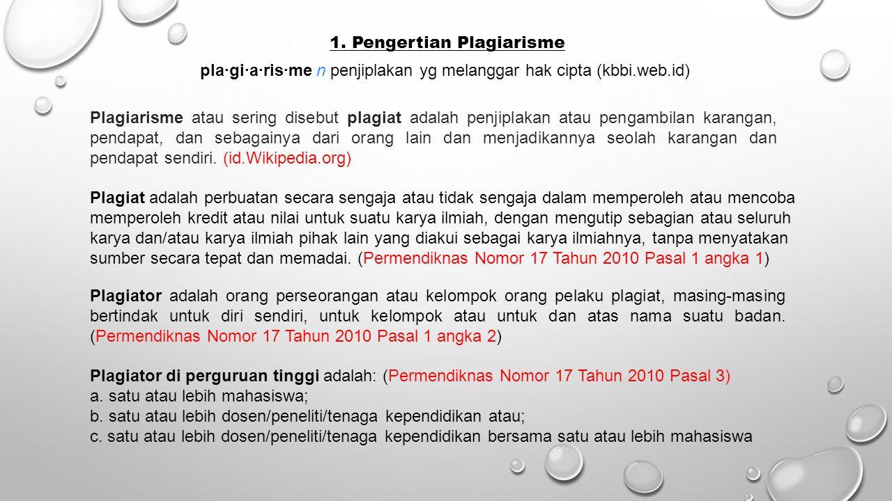 1. Pengertian Plagiarisme