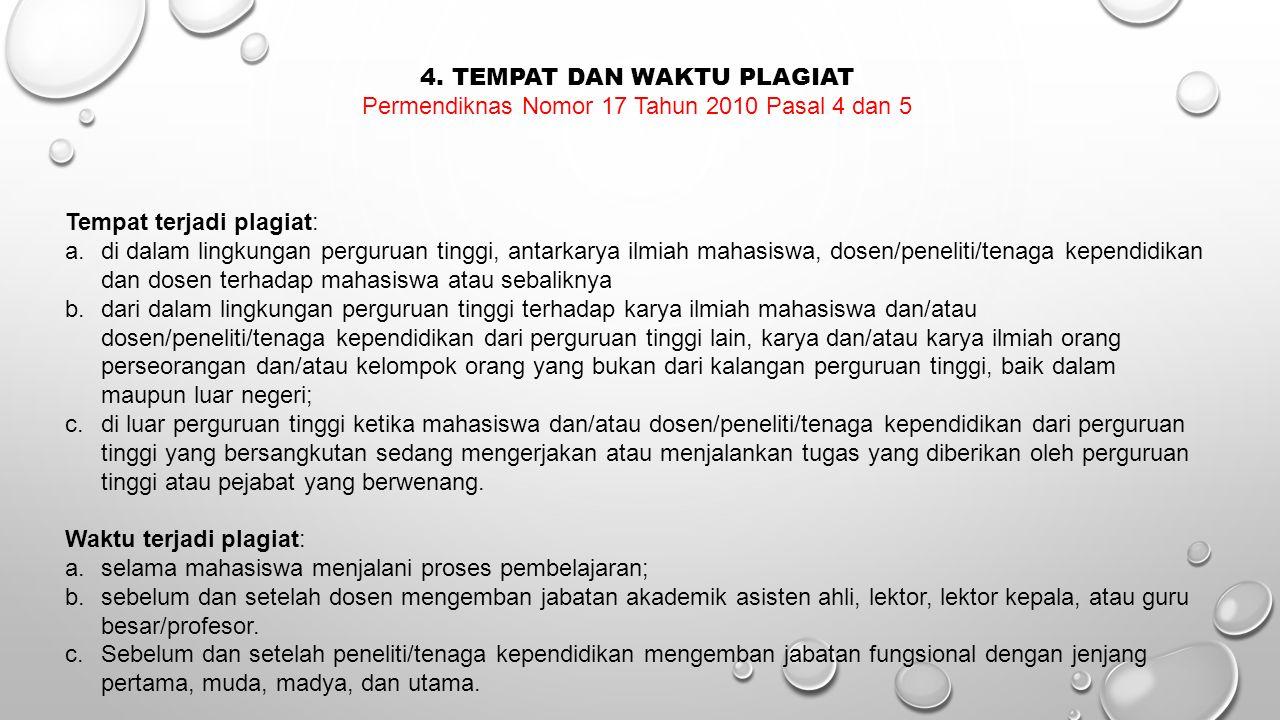 4. TEMPAT DAN WAKTU PLAGIAT