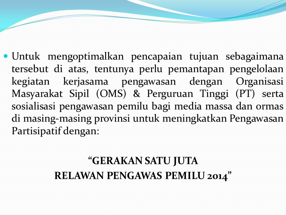 RELAWAN PENGAWAS PEMILU 2014