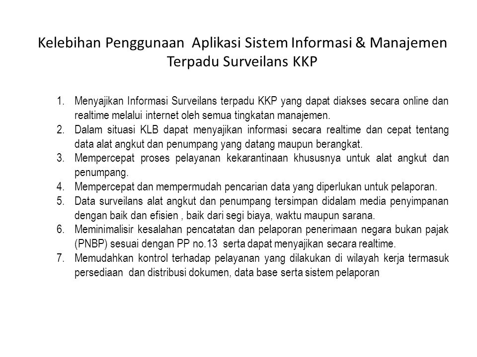 Kelebihan Penggunaan Aplikasi Sistem Informasi & Manajemen Terpadu Surveilans KKP