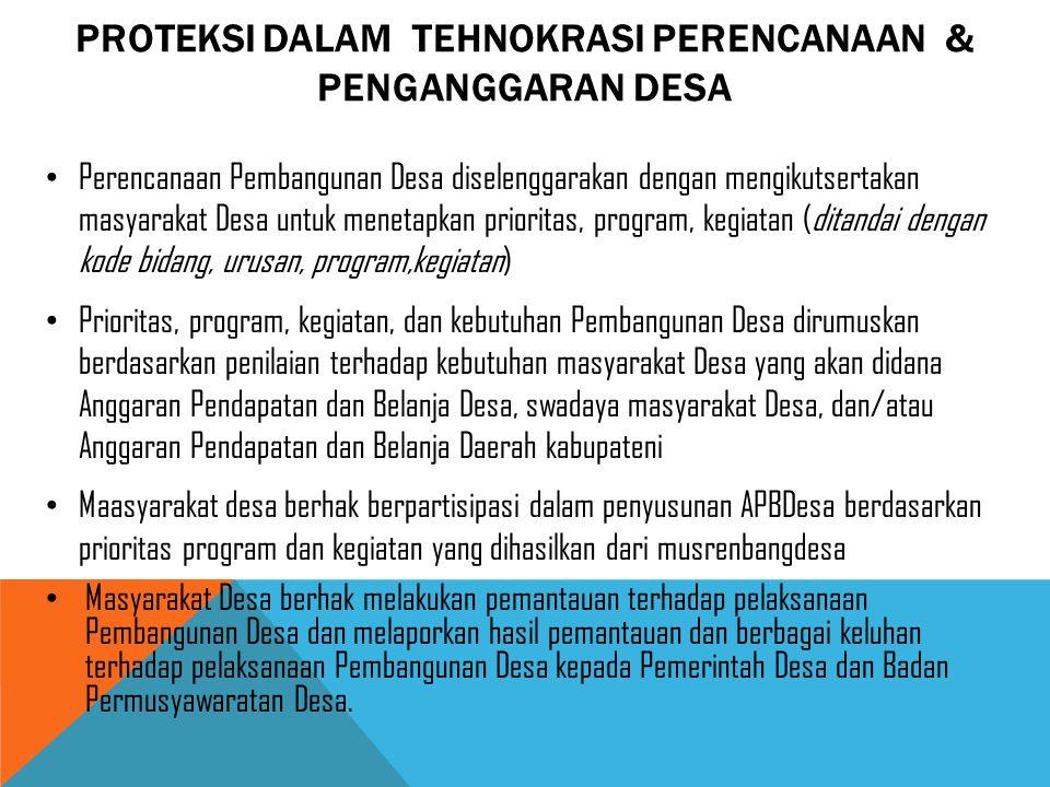 PROTEKSI DALAM tehnokrasi PERENCANAAN & penganggaran desa