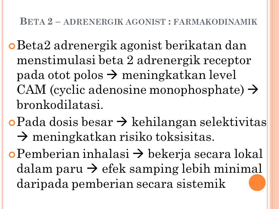 Beta 2 – adrenergik agonist : farmakodinamik