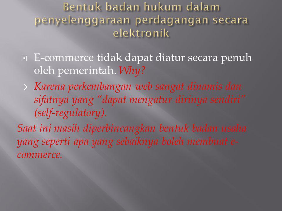 Bentuk badan hukum dalam penyelenggaraan perdagangan secara elektronik