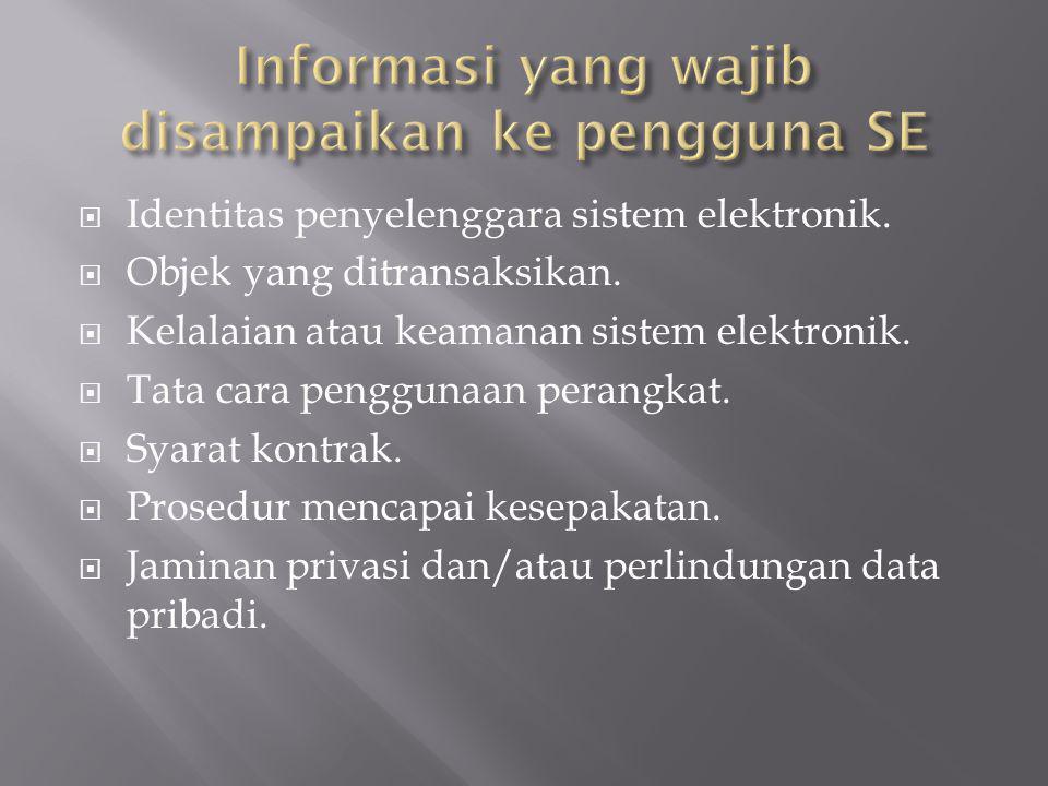 Informasi yang wajib disampaikan ke pengguna SE