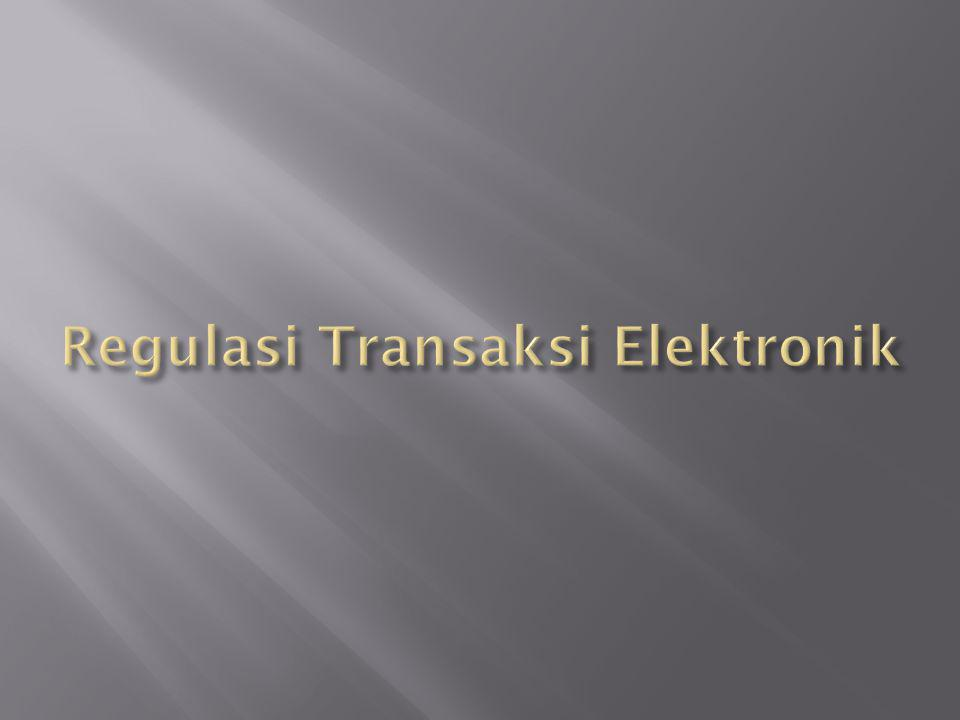 Regulasi Transaksi Elektronik