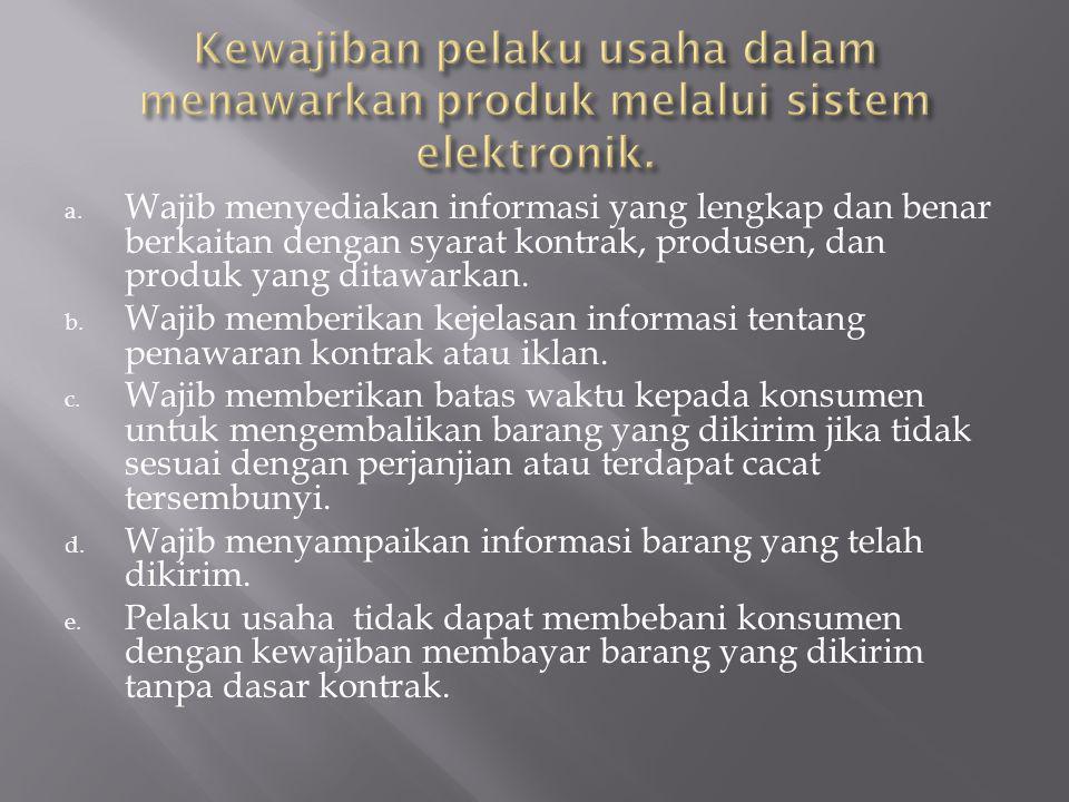 Kewajiban pelaku usaha dalam menawarkan produk melalui sistem elektronik.
