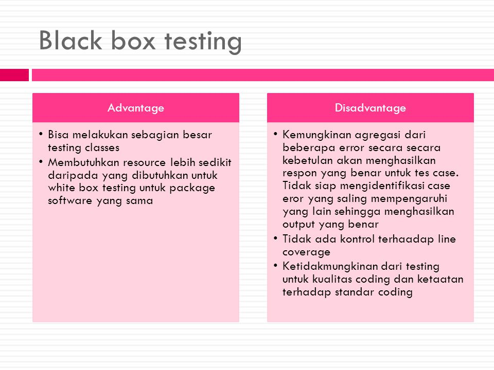 Black box testing Advantage