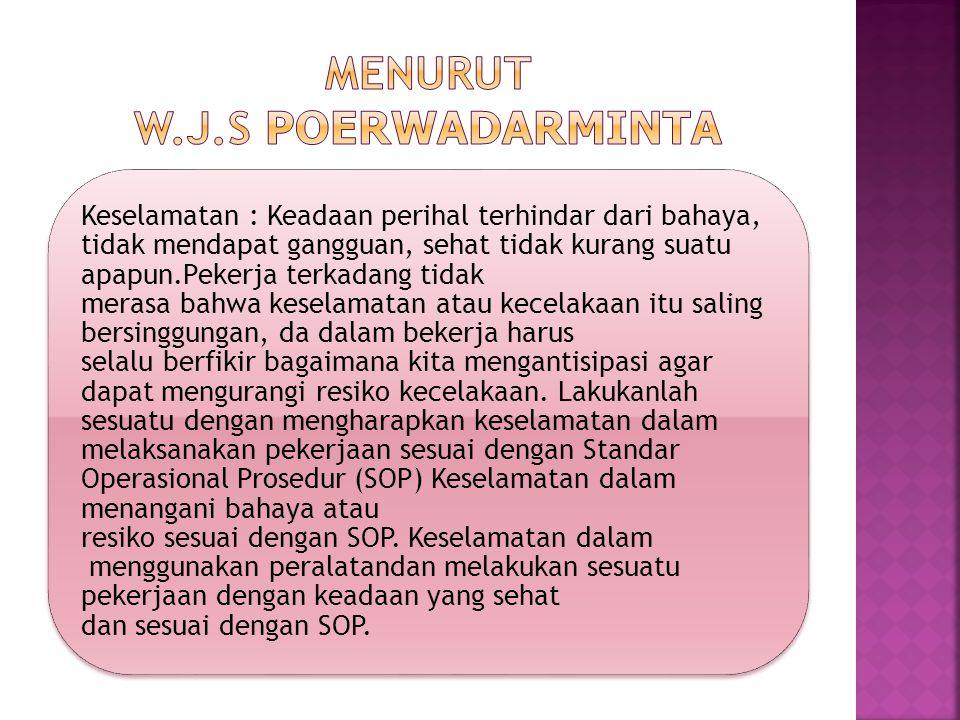 Menurut w.j.s Poerwadarminta