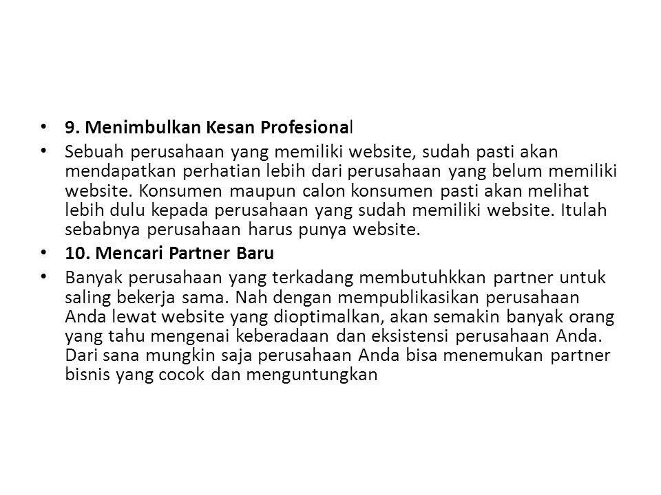 9. Menimbulkan Kesan Profesional