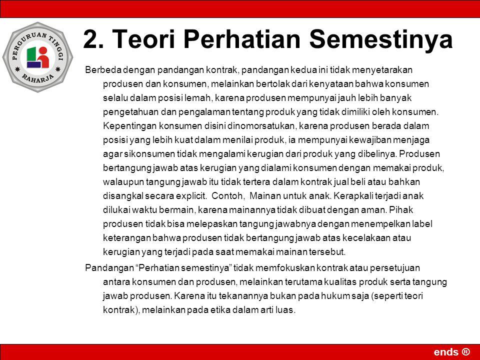 2. Teori Perhatian Semestinya