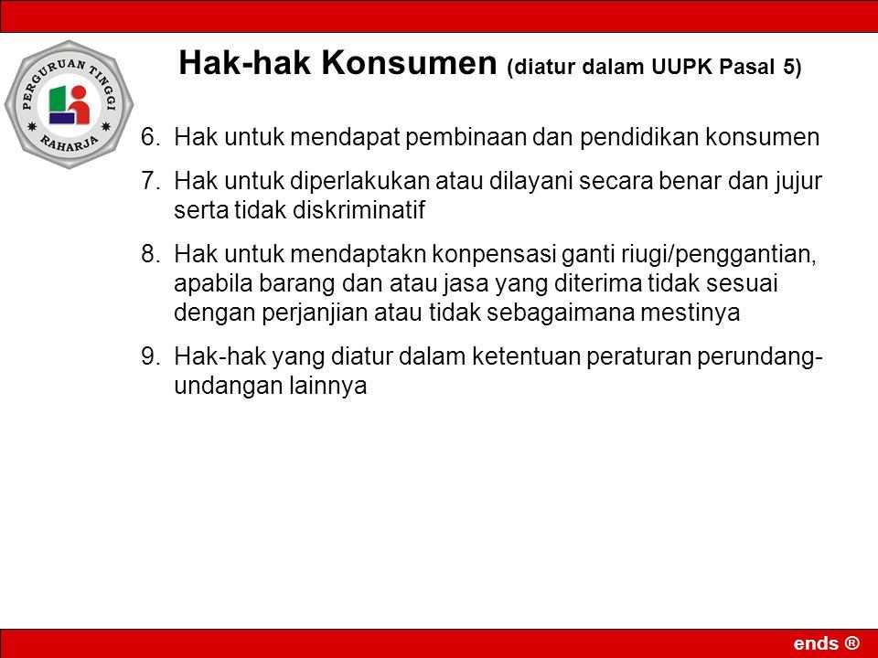 Hak-hak Konsumen (diatur dalam UUPK Pasal 5)