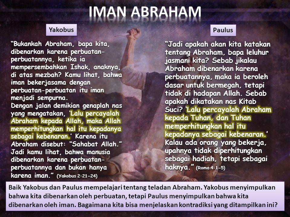 IMAN ABRAHAM Yakobus Paulus