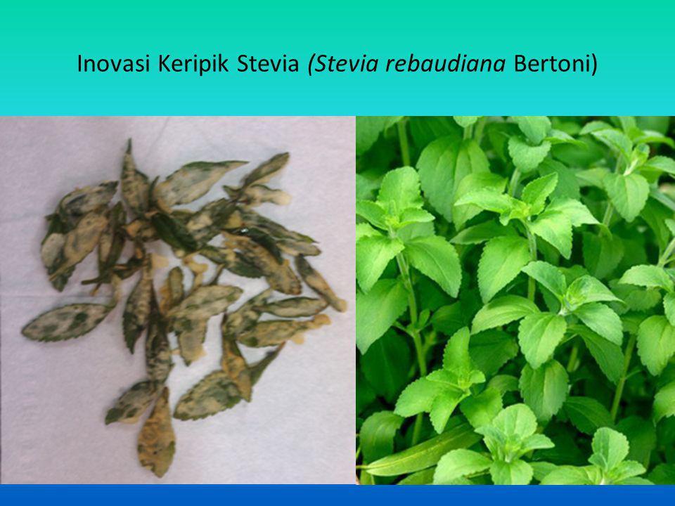 Inovasi Keripik Stevia (Stevia rebaudiana Bertoni)