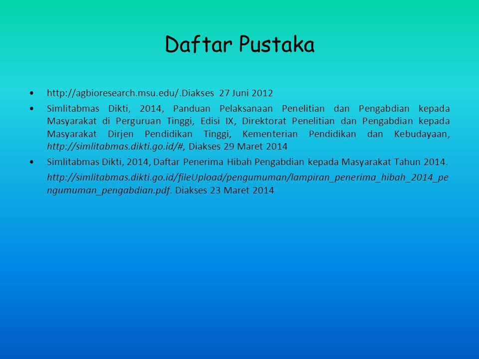 Daftar Pustaka http://agbioresearch.msu.edu/.Diakses 27 Juni 2012