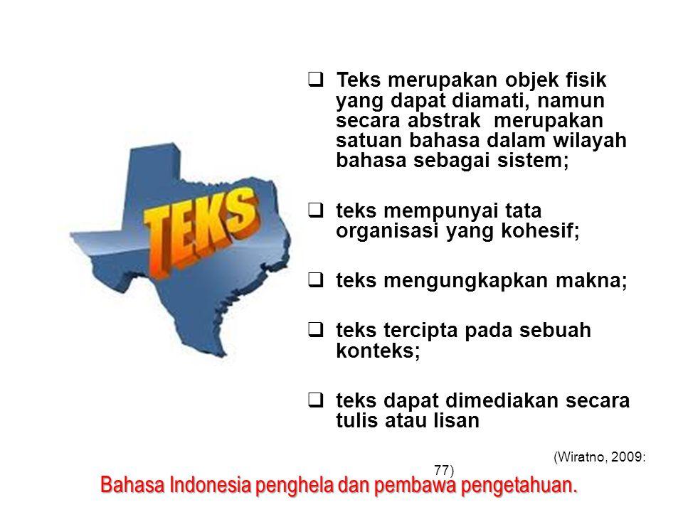 teks mempunyai tata organisasi yang kohesif;
